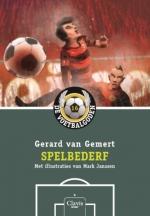 Spelbederf (De Voetbalgoden 16)