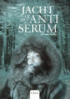 Jacht op het antiserum (In de ban van de wolf 2)