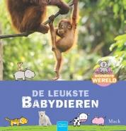 Wondere wereld De leukste babydieren