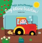 Dag kleine tractor!