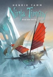 Ninja Timmy en de stad van ijs
