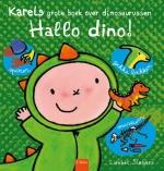 Hallo dino! Karels grote boek over dinosaurussen