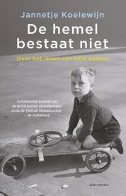 Jannetje Koelewijn boeken - De hemel bestaat niet