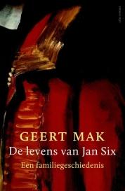 Geert Mak boeken - De levens van Jan Six
