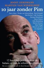 Joost Eerdmans, Martijn van Winkelhof boeken - 10 jaar zonder Pim
