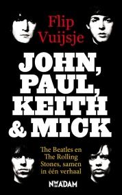 Flip Vuijsje boeken - John, Paul, Keith & Mick