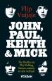 Flip Vuijsje - John, Paul, Keith and Mick