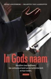 Henk Langenberg, Maarten van Laarhoven boeken - In Godsnaam