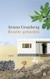 Arnon Grunberg - Bezette gebieden