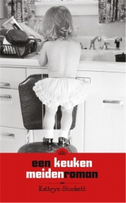 Kathryn Stockett boeken - Een keukenmeidenroman