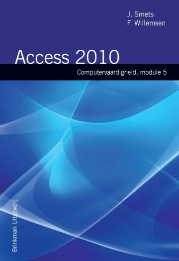 Computrvaardigheid Module 5 Access 2010