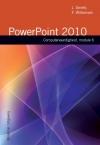 Computervaardigheid module 6 Powerpoint 2010