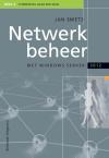 Netwerkbeheer met Windows Server 2012 Deel 3 Uitbreiding naar een WAN