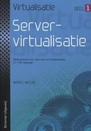 virtualisatie Deel 1: Servervirtualisatie