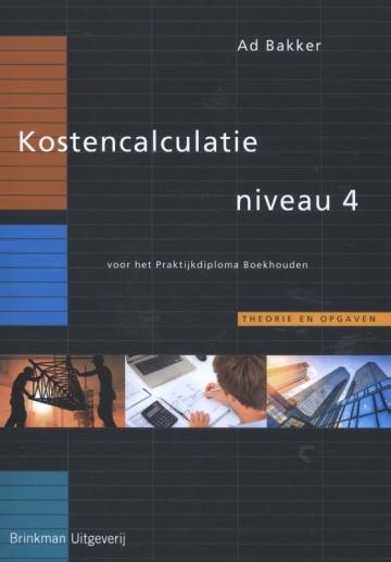 Kostencalculatie Niveau 4