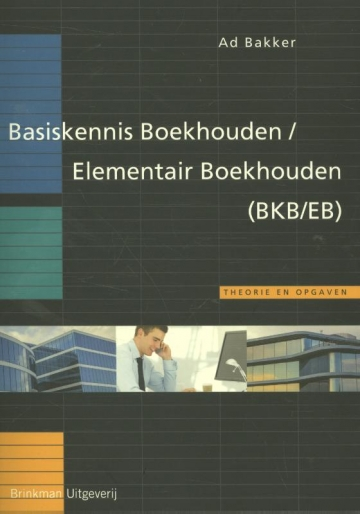 Basiskennis Boekhouden/Elementair Boekhouden (BKB/EB)