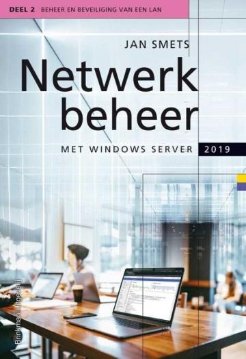Netwerkbeheer met Windows Server 2019 deel 2