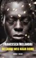 Francesca Melandri boeken