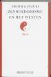 Erich Fromm, D.T. Suzuki boeken