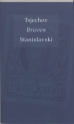 A. Tsjechov, K. Stanislavski boeken