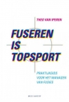 Fuseren is topsport