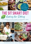 The Sit Smart Diet