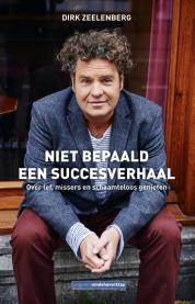 Dirk Zeelenberg boeken - Niet bepaald een succesverhaal
