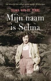 Selma van de Perre boeken - Mijn naam is Selma