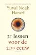Yuval Noah Harari - 21 lessen voor de 21ste eeuw
