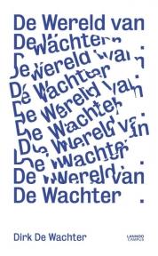 Dirk De Wachter boeken - De wereld van De Wachter