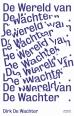 Dirk De Wachter - De wereld van De Wachter