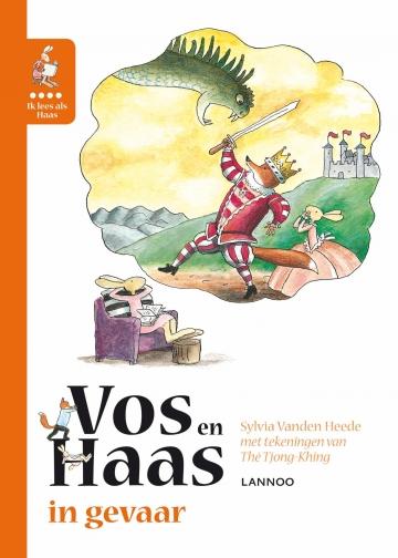 Ik leer lezen met Vos en Haas - Ik lees als Haas - Vos en Haas in gevaar