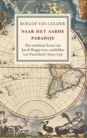 Roelof van Gelder boeken - Naar het aards paradijs