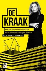 Bas Soetenhorst, Jeroen Wester boeken - De kraak van het Slotervaartziekenhuis