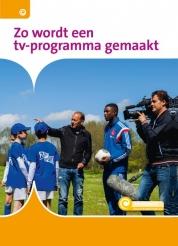 Zo wordt een tv-programma gemaakt