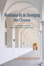 Meditaties bij de Navolging van Christus door Thomas a Kempis