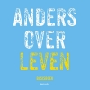Anders over leven