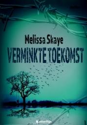 Melissa Skaye boeken - Verminkte toekomst