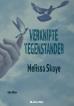 Melissa Skaye - Verknipte Tegenstander