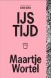 Maartje Wortel boeken