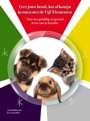 Leer jouw hond, kat of konijn kennen met de Vijf Elementen